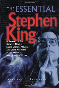 THE ESSENTIAL STEPHEN KING: The Greatest Novels