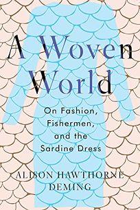A Woven World: On Fashion