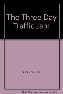 The Three-Day Traffic Jam