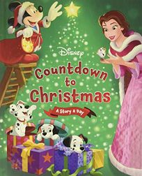 Disneys Countdown to Christmas: A Story a Day