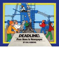 Deadline!: From News to Newspaper