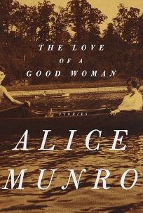 The Love of a Good Woman: Stories