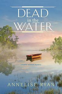 Dead in the Water: A Mattie Winston Mystery