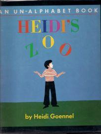 Heidis Zoo: An Un-Alphabet Book