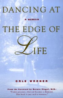 Dancing at the Edge of Life: A Memoir