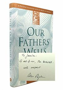 Our Fathers Wells: A Personal Encounter with the Myths of Genesis