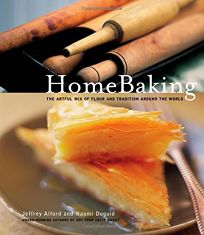 HOME BAKING: The Artful Mix of Flour and Tradition Around the World