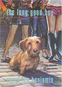 THE LONG GOOD BOY: A Rachel Alexander and Dash Mystery