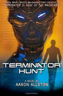 T3: Terminator Hunt