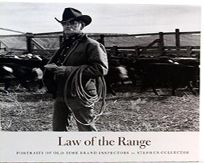 Law of the Range: Portraits of Old-Time Brand Inspectors