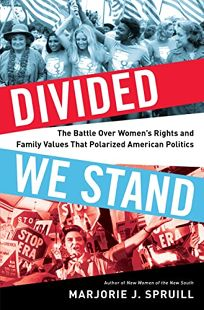 Nonfiction book review one world divisible a global history divided we stand the battle over womens rights and family values that polarized american politics fandeluxe Gallery