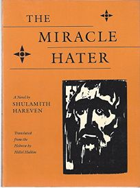 The Miracle Hater