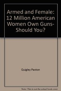 Armed and Female: 12 Million American Women Own Guns