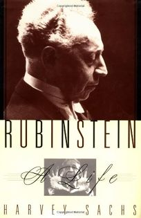 Rubinstein: A Life in Music