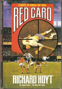 Red Card: A Novel of World Cup 1994