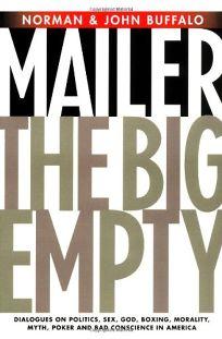 The Big Empty: Dialogues on Politics