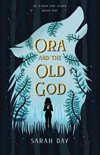 Ora and the Old God Of Ether and Silver #1