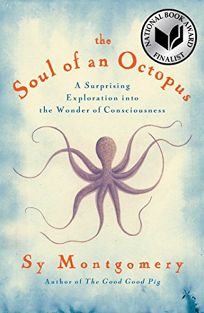 The Soul of an Octopus: A Playful Exploration into the Wonder of Consciousness