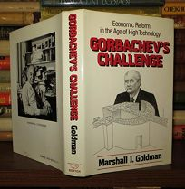 Gorbachevs Challenge: Economic Reform in the Age of High Technology