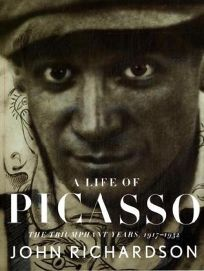 A Life of Picasso: The Triumphant Years
