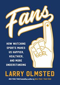 Fans: How Watching Sports Makes Us Happier