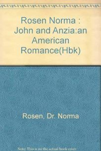 John and Anzia: An American Something