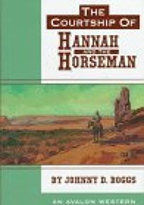 The Courtship of Hannah and the Horseman