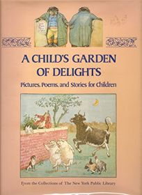 A Childs Garden of Delights: Pictures