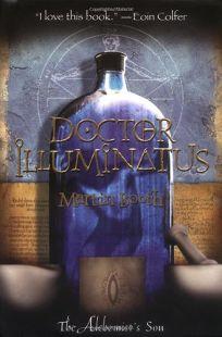 DOCTOR ILLUMINATUS: The Alchemists Son