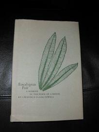 Eucalyptus Fair: A Memoir in the Form of a Novel