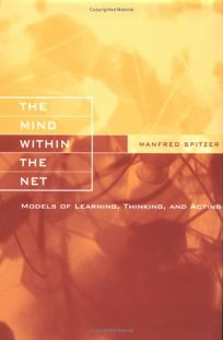 The Mind Within the Net: Models of Learning