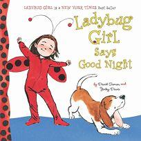 Ladybug Girl Says Good Night
