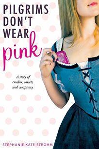 Pilgrims Dont Wear Pink