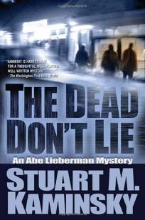 The Dead Dont Lie: An Abe Lieberman Mystery