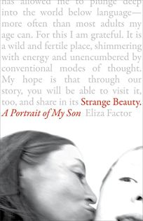 Strange Beauty: A Memoir