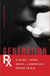 Generation RX: A Story of Dope