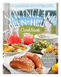 New England Open-House Cookbook: 300 Recipes Inspired by New England's Farms