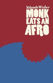 Monk Eats an Afro