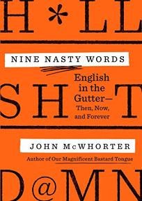 Nine Nasty Words: English in the Gutter: Then