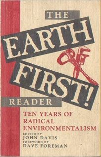 The Earth First! Reader: Ten Years of Radical Environmentalism