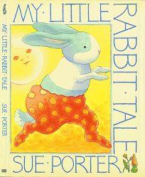 My Little Rabbit Tale