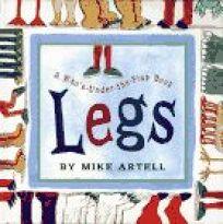 Legs: A Lift the Flap Book