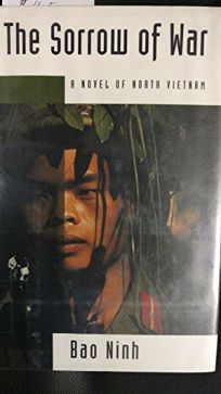 Fiction Book Review: The Sorrow of War: A Novel of North Vietnam ...
