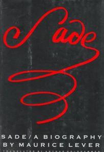 Sade: A Biography