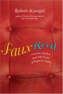 Faux Real: Genuine Leather and 200 Years of Inspired Fakes
