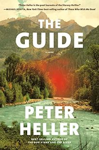 Mystery/Thriller Book Review: The Guide by Peter Heller. Knopf, $27 (272p) ISBN 978-0-525-65776-7
