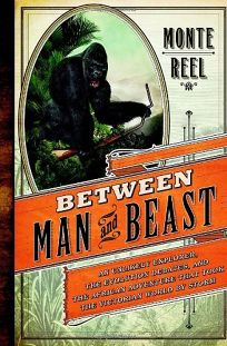 Between Man and Beast: A Tale of Exploration and Evolution