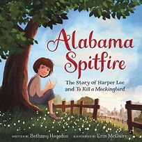 Alabama Spitfire: The Story of Harper Lee and 'To Kill a Mockingbird'