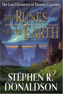THE RUNES OF THE EARTH: The Last Chronicles of Thomas Covenant