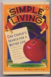 Simple Living: 2one Couples Search for a Better Life